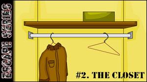 Escape Series 2 the Closet