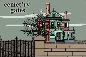 Cemet'ry Gates