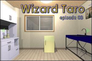 Wizard Taro - Episode 3