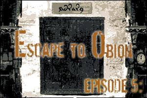 Escape to Obion - 5