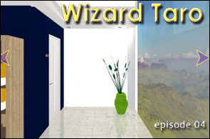 Wizard Taro - Episode 4