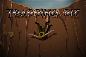 Trapping Pit Escape