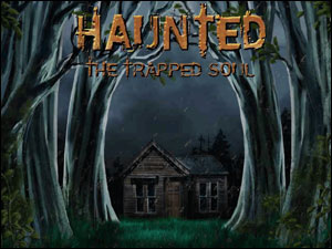 Play Haunted The Trapped Soul