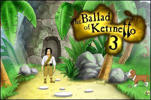 The ballad of Ketinetto 3