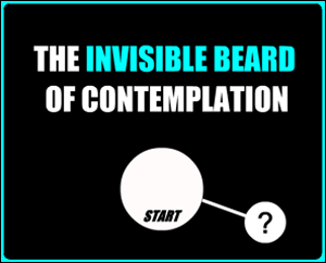 The Invisible Beard of Contemplation