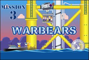 Warbears - Mission 3