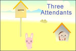 Three Attendants