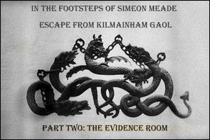 Escape From Kilmainham Gaol - Part 2: The Evidence Room